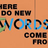 Where do new words come from? – Marcel Danesi